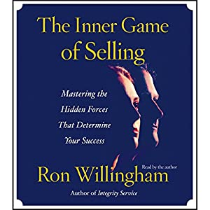 The Inner Game of Selling Audiobook