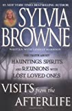 Visits from the Afterlife, Sylvia Browne and Lindsay Harrison, 0525947566