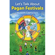 Let's Talk About Pagan Festivals