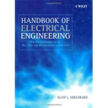 Handbook of Electrical Engineering: For Practitioners in the Oil, Gas and Petrochemical Industry
