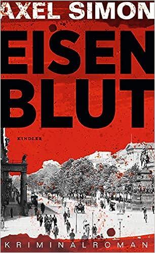 Eisenblut (Gabriel Landow, Band 1)