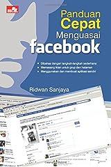 Panduan Cepat Menguasai Facebook (Indonesian Edition) Paperback