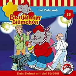 Benjamin hat Zahnweh (Benjamin Blümchen 35)