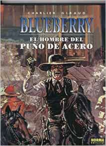El teniente blueberry volumen 04 el hombre del pu o de for Teniente blueberry