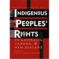 Indigenous People's Rights in Australia, Canada, and New Zealand