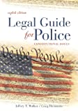 Legal Guide for Police 9781593454791
