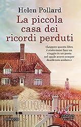 La piccola casa dei ricordi perduti (La serie dei ricordi perduti Vol. 1) (Italian Edition)