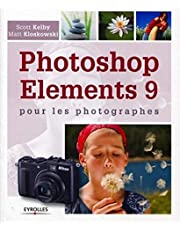 PHOTOSHOP ÉLÉMENTS 9 POUR LES PHOTOGRAPHES