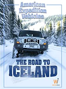 American Expedition Vehicles: The Road To Iceland