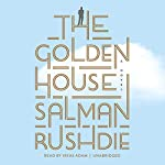 The Golden House: A Novel | Salman Rushdie