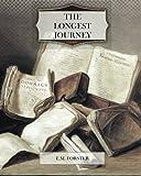 The Longest Journey, E. M. Forster, 1463755007