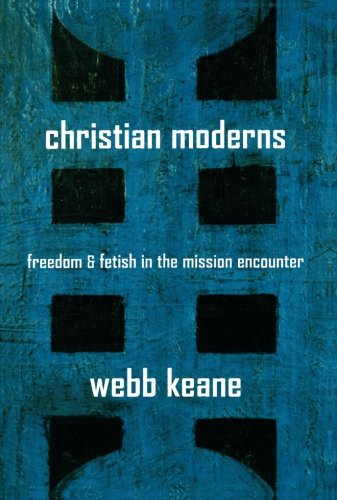 Christian Moderns (The Anthropology of ()
