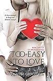 Too Easy to Love, Tania Cooper, 1500134589