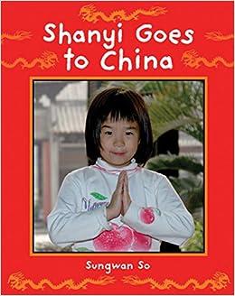Shanyi Goes To China por Sungwan So epub