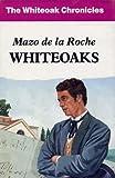 Whiteoaks, Mazo De La Roche, 0854566805