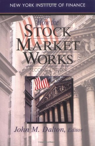 How the Stock Market Works (New York Institute of Finance)