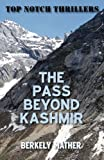 The Pass Beyond Kashmir, Berkely Mather, 1906288828