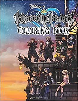 Kingdom Hearts Coloring Book: 30+ beautiful illustrations of ...