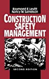 img - for Construction Safety Management by Raymond Elliot Levitt (1993-10-01) book / textbook / text book