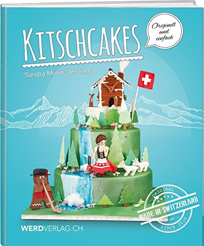 Kitschcakes: Made in Switzerland