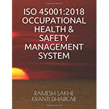 ISO 45001:2018 OCCUPATIONAL HEALTH & SAFETY MANAGEMENT SYSTEM