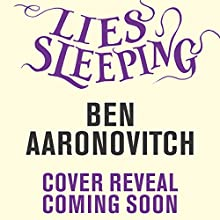 Lies Sleeping Audiobook by Ben Aaronovitch Narrated by Kobna Holdbrook-Smith