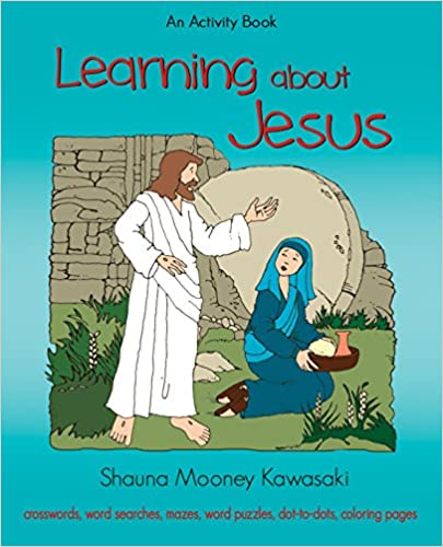 Learning About Jesus: An Activity Book