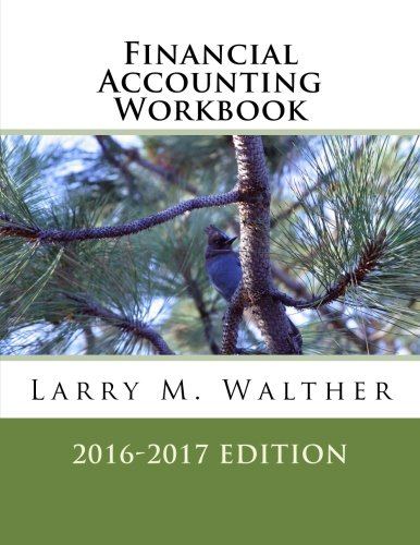 Financial Accounting Workbook 2016-2017 Edition