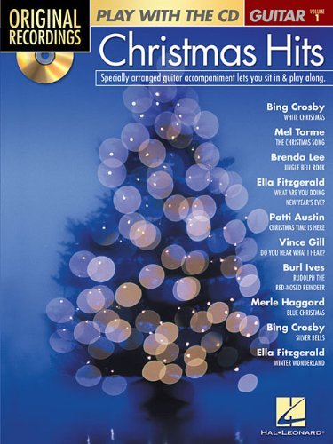 Download Christmas Hits: Play with the CD Series Guitar Volume 1 (Original Recordings) PDF