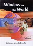 img - for Window On The World (pb) by Daphne Spraggett (2007-03-01) book / textbook / text book