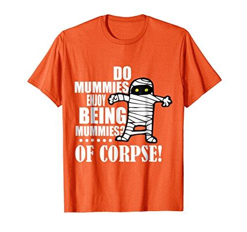 Halloween Teacher Shirt   Egypt Mummy Pun Wordplay -