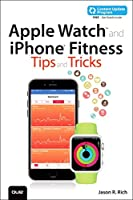 Apple Watch and iPhone Fitness Tips and Tricks Front Cover