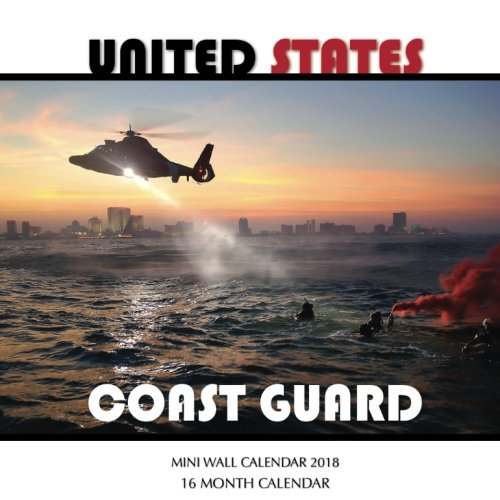 Read Online United States Coast Guard Mini Wall Calendar 2018: 16 Month Calendar ebook