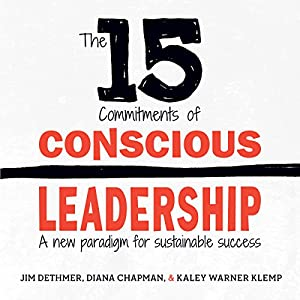 The 15 Commitments of Conscious Leadership Hörbuch