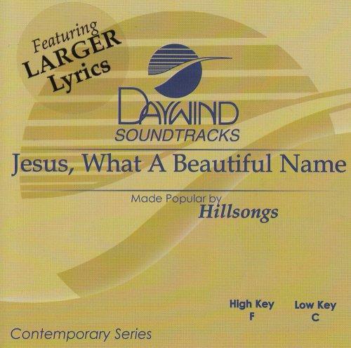 Jesus What A Beautiful Name [Accompaniment/Performance Track]