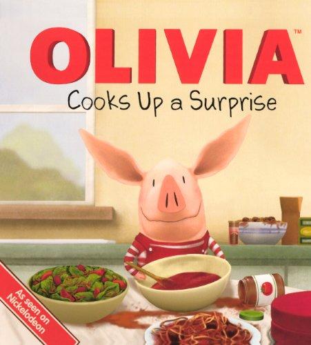 Olivia Cooks Up A Surprise (Turtleback School & Library Binding Edition) pdf epub