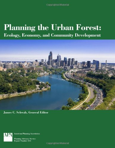 Planning the Urban Forest: Ecology, Economy, and...