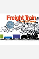 Freight Train by Donald Crews (2003-01-21) Paperback