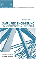 Simplified Engineering for Architects and Builders  Simplified Engineering for Architects and Builders (Parker/Ambrose Series of...
