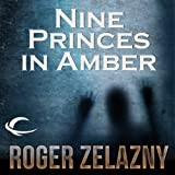 Front cover for the book Nine Princes In Amber by Roger Zelazny