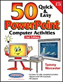 50 Quick & Easy PowerPoint Activities: 2nd Edition