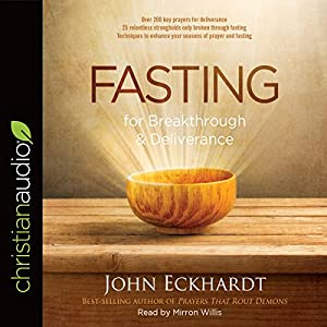 Fasting for Breakthrough and Deliverance Audiobook