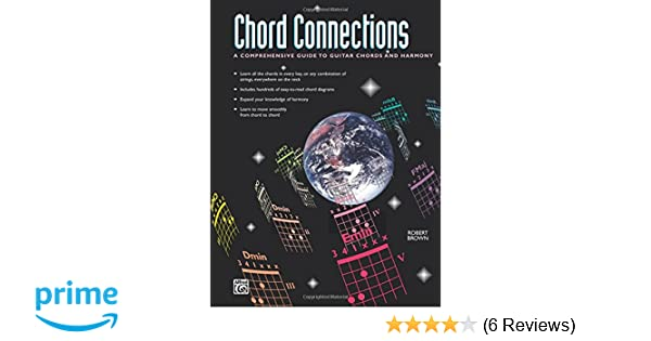 Amazon Chord Connections A Comprehensive Guide To Guitar