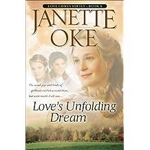 Love's Unfolding Dream (Love Comes Softly Book #6): Volume 6
