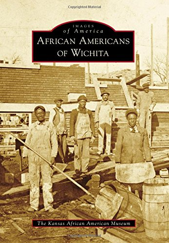 Search : African Americans of Wichita (Images of America)