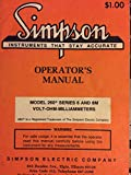 Simpson Operator' s Manual : Model 260 Series 6 and 6M Volt-Ohm-Milliammeters part No 5-113018