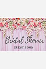 Bridal Shower Guest Book: Enter Names & Addresses, Advice, Wishes, or Comments, with Gift Recorder, Pink Flower Spray (Elite Guest Book) Paperback