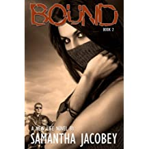 Bound (A New Life Book 2)