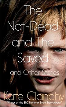 Book The Not-Dead and the Saved and Other Stories