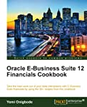 Oracle E-Business Suite 12 Financials Cookbook (English Edition)